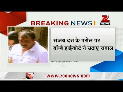 Bombay HC questions repeated parole to Sanjay Dutt