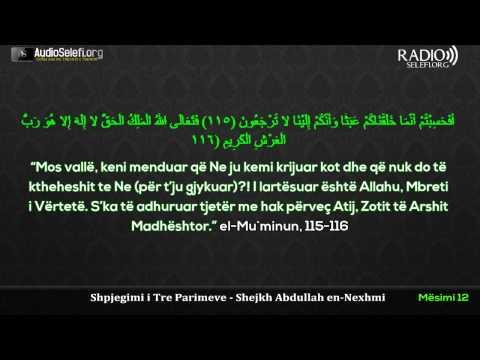 Shpjegimi i Tre Parimeve nga shejkh Abdullah En Nexhmi - Mesimi 12