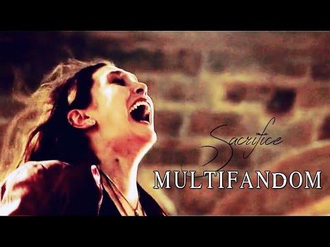 Multifandom | Sacrifice
