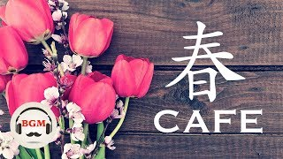 Download Lagu Relaxing Jazz & Bossa Nova Music - Spring Cafe Music For Work, Study Gratis STAFABAND