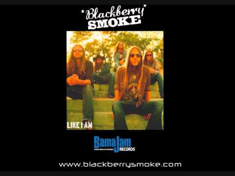 Blackberry Smoke - Like I Am