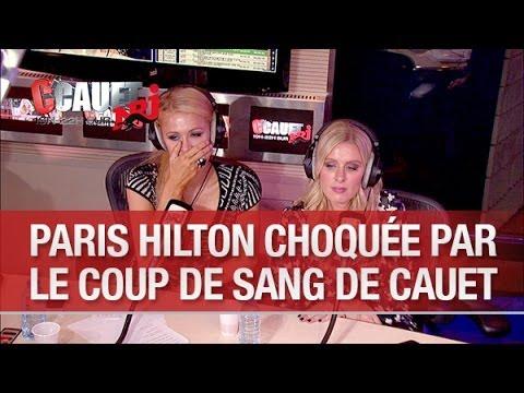 Paris hilton choquée par le coup de sang de cauet - C'Cauet sur NRJ