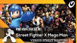 VERSUS STREET MASTERS | STREET FIGHTER X MEGA MAN #MEDA #VEDA