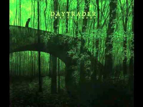 Daytrader - Letter To A Former Lover
