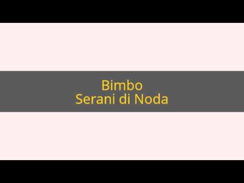 Serani di Noda - Bimbo