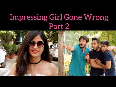 download lagu Impressing Girl Gone Wrong Part 2  Realshit gratis