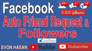 How to get unlimited auto followers &  friend request on Facebook - 2018