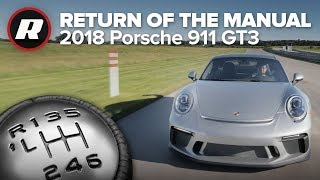 2018 Porsche 911 GT3: Now with a manual & 500 hp | 991.2 (4K)
