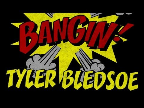 Tyler Bledsoe - Bangin!