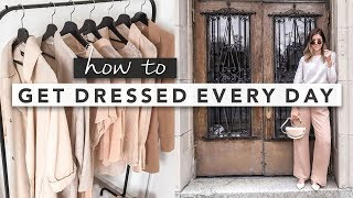 How to Get Dressed and Decide What to Wear Every Day | by Erin Elizabeth