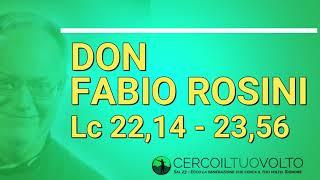 Il commento di don Fabio Rosini al Vangelo di Domenica 14 Aprile 2019