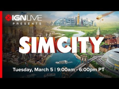 IGN Live Presents: SimCity - Greg Plays for 9 Hours Straight!