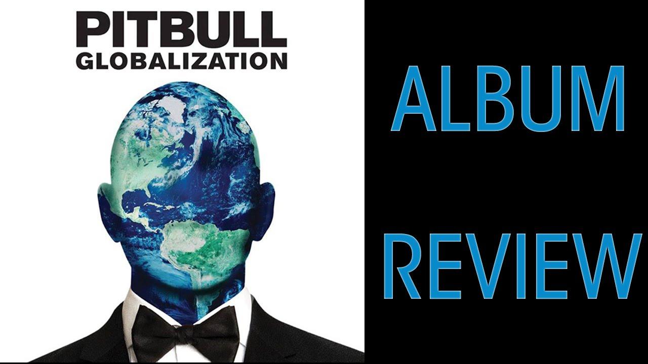 Pitbull Album Pitbull Globalization Album