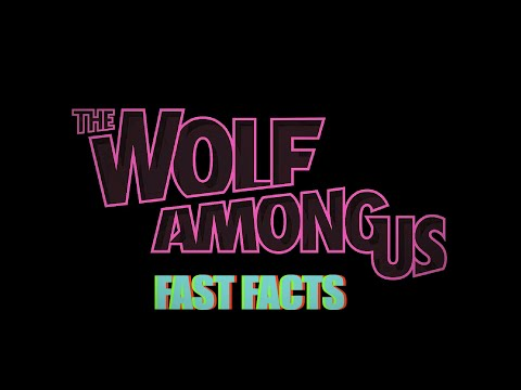 Wolf Among Us - Fast Facts! klip izle