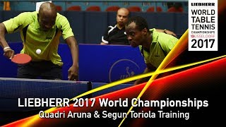 2017 World Championships | Quadri Aruna and Segun Toriola Training