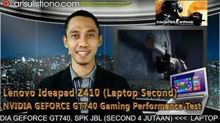Laptop Gaming Performance Review Ideapad Z410 untuk Gameplay Counter Strike GO 2017