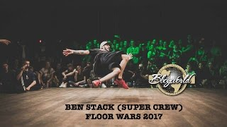 Ben Stacks SUPER CREW | Floor Wars 2017