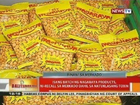 BT: Isang batch ng Nagaraya products, ni-recall sa merkado dahil sa natuklasang toxin