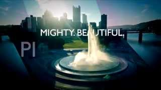 Pittsburgh. Mighty. Beautiful.