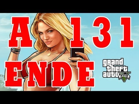Let´s Play Grand Theft Auto 5 / GTA V Gameplay Deutsch - Part 131 - Das Ende A / Ending A