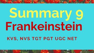 Frankenstein by Mary Shelly summary useful for different English Literature kvs tgt pgt ugc net