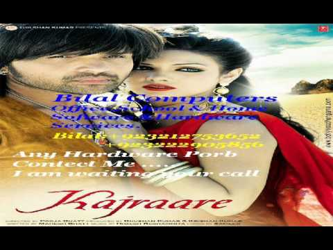 Kajra Kajra Kajraare - Full HQ Song - Himesh Reshammiya New...
