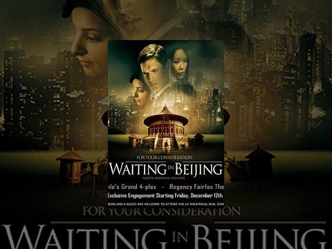 Waiting in Beijing – Film Completo