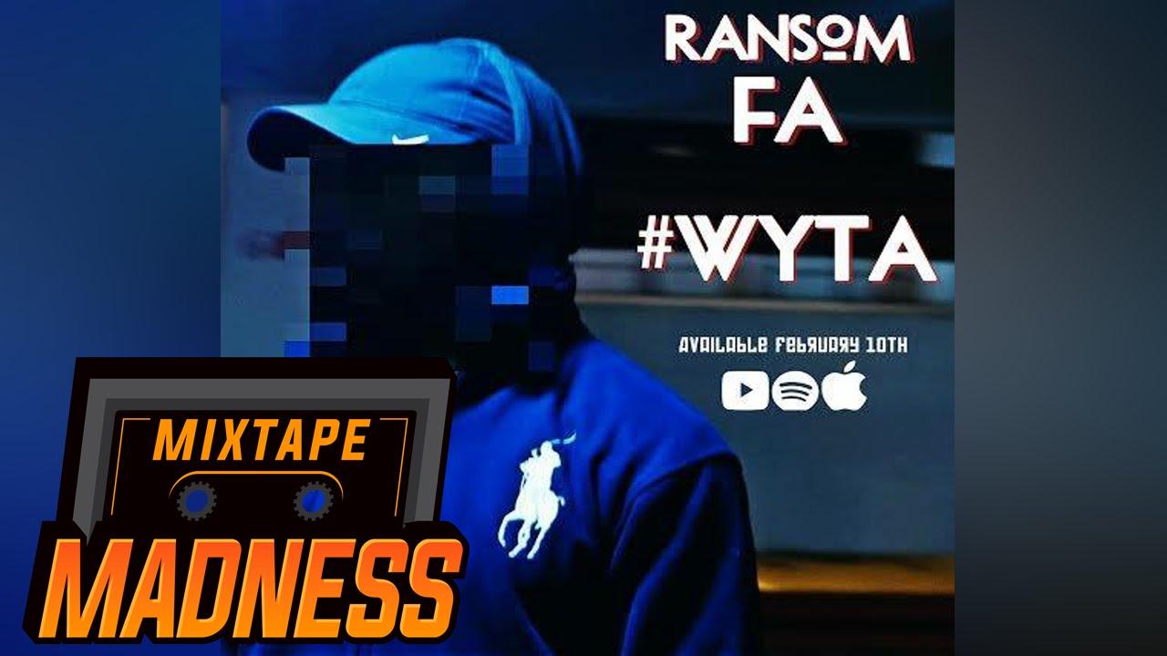 Ransom - #WYTA   Mixtape Madness