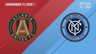 HIGHLIGHTS: Atlanta United FC vs. New York City FC | November 11, 2018
