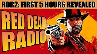 First 5 Hours of Red Dead Red Redemption 2 - (No Story Spoilers) - Red Dead Radio Ep. 23