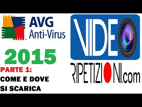 AVG 2015 ANTIVIRUS: COME E DOVE SI SCARICA - PARTE 1 - VIDEORIPETIZIONI