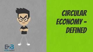 Circular Economy - Defined