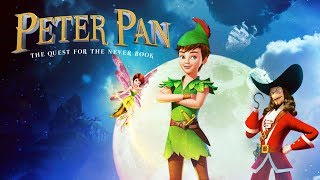 Peter Pan: The Quest for the Never Book | UK Trailer | 2019