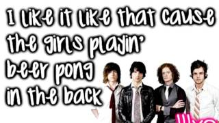 I like it like that- Hot Chelle Rae Lyrics
