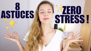 8 astuces pour GÉRER son STRESS