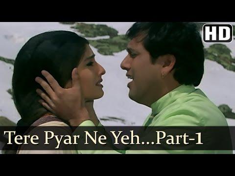 Tere Pyar Ne - Govinda - Raveena Tandon - Rajaji - Udit Narayan...