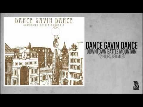Dance Gavin Dance - 12 Hours 630 Miles