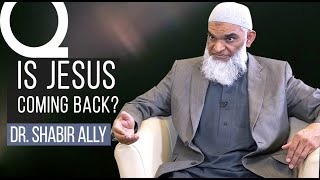 Video: Jesus might not come back - Shabir Ally