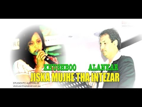 JISKA MUJHE THA INTEZAR   KHUSHBOO & ALANKAR  HD VIDEO