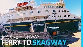🚢61 FEET ON THE FERRY? HAINES TO SKAGWAY // RV ALASKA