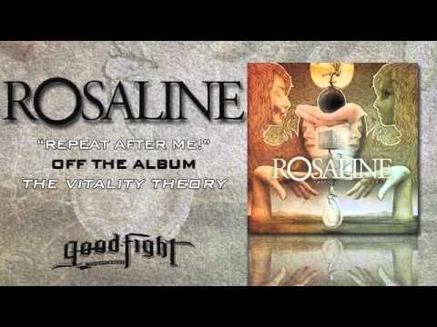 Rosaline - Repeat After Me