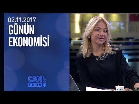 Günün Ekonomisi 02.11.2017 Perşembe
