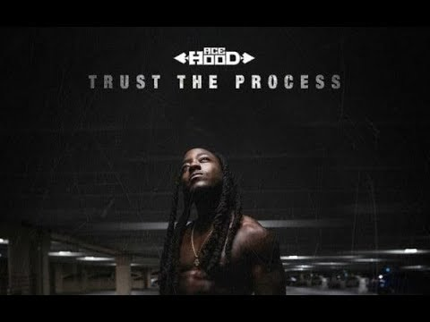 Ace Hood  Top Trust The Process