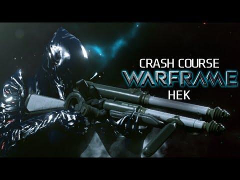 Crash Course In WARFRAME - Hek
