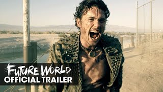 Future World (2018 Movie) Official Trailer - James Franco, Milla Jovovich, Lucy Liu