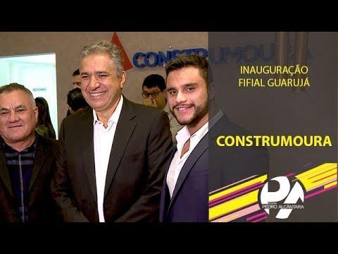 Inauguração Filial Construmoura no Guarujá