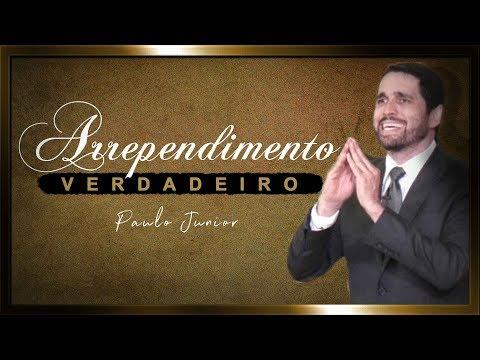 Marcas do Verdadeiro Arrependimento - Paulo Junior