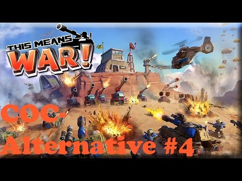 Coc Alternativen #4 - Thismeanswar! video