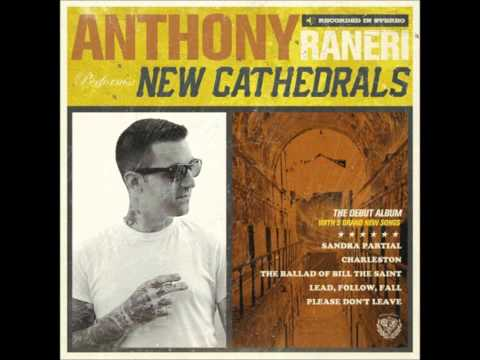 Anthony Raneri - Please Dont Leave