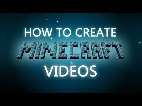 How To Make MineCraft Gameplay Videos